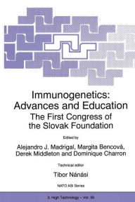 Immunogenetics: Advances and Education: The First Congress of the Slovak Foundation - J.A. Madrigal