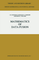 Mathematics of Data Fusion - Irwin R. Goodman; R.P. Mahler; Hung T. Nguyen