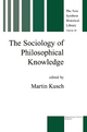 Sociology of Philosophical Knowledge - Maren Kusch