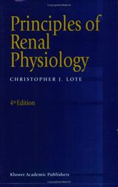 Principles of Renal Physiology - Lote, Christopher J. / Lote, C. J.