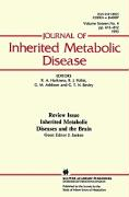 Inherited Metabolic Diseases and the Brain