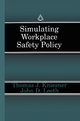 Simulating Workplace Safety Policy - Thomas J. Kniesner; John D. Leeth