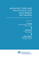 Architecture and Protocols for High-Speed Networks - Otto Spaniol; Andre Danthine; Wolfgang Effelsberg