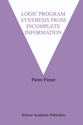Flener, Pierre: Logic Program Synthesis from Incomplete Information