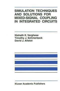 Simulation Techniques and Solutions for Mixed-Signal Coupling in Integrated Circuits - Verghese, Nishath K. Schmerbeck, Timothy J. Allstot, David J.