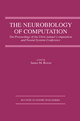 The Neurobiology of Computation - James M. Bower