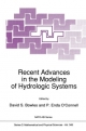 Recent Advances in the Modeling of Hydrologic Systems - David S. Bowles; P.E. O'Connell