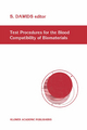 Test Procedures for the Blood Compatibility of Biomaterials - Steen Dawids