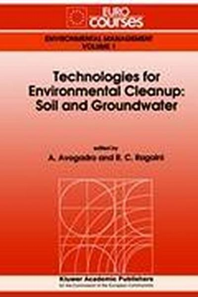Technologies for Environmental Cleanup: Soil and Groundwater - A. Avogadro
