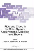Flow and Creep in the Solar System: Observations, Modeling and Theory