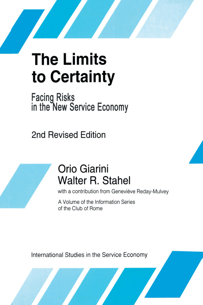 The Limits to Certainty als Buch von O. Giarini, W. R. Stahel - O. Giarini, W. R. Stahel