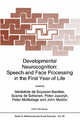 Developmental Neurocognition - Benedicte De Boysson-Bardies; Scania De Schonen; Peter W. Jusczyk; John Morton