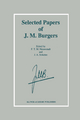 Selected Papers of J.M. Burgers - J. M. Burgers; F. T. M. Nieuwstadt; J.A. Steketee