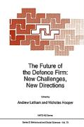 The Future of the Defence Firm: New Challenges, New Directions