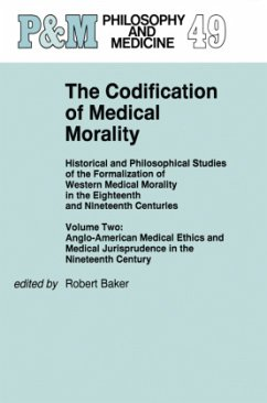 The Codification of Medical Morality - Baker, R.B. (Hrsg.)