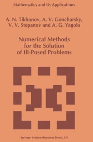 Numerical Methods for the Solution of Ill-Posed Problems - A.N. Tikhonov