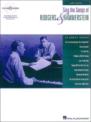 Sing the Songs of Rodgers & Hammerstein: for Low Voice, with CD: (Sheet Music)