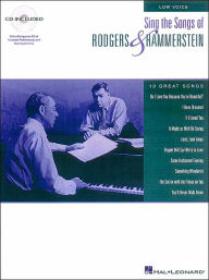 Sing the Songs of Rodgers & Hammerstein: for Low Voice, with CD: (Sheet Music) - Richard Rodgers