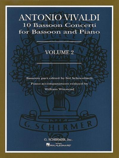 Antonio Vivaldi: 10 Bassoon Concerti for Bassoon and Piano, Volume 2 - Antonio Vivaldi