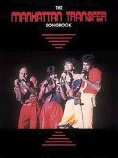 The Manhattan Transfer Songbook - Hal Leonard Publishing Corporation