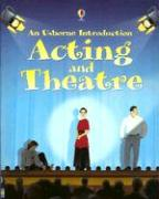 Acting and Theatre