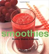 Smoothies Smoothies: Healthy Shakes & Blends Healthy Shakes & Blends - Rutherford, Tracy