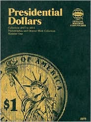 Presidential Dollars - Manufactured by Whitman Publishing