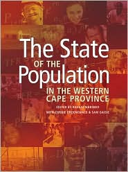 The State of the Population in the Western Cape Province - Ravayi Marindo (Editor), Sam Gaisie (Editor), Cornie Groenewald (Editor)