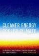 Cleaner Energy Cooler Climate - Harald Winkler