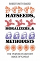 Hayseeds, Moralizers and Methodists - Robert Smith Bader