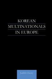 Korean Multinationals in Europe - Cherry, Judith / Cherry Judith