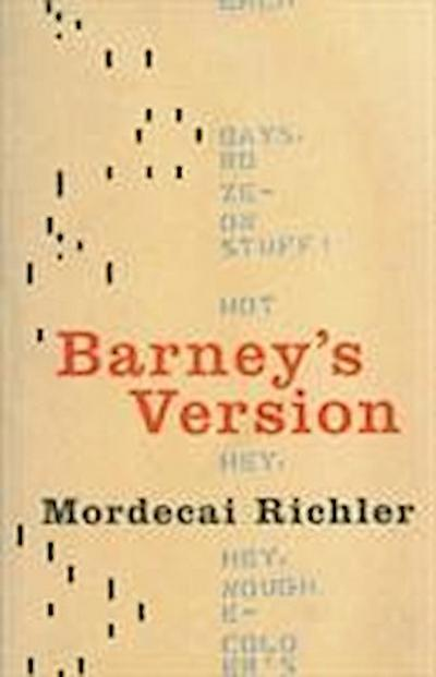 Barney's Version: A Novel - Mordecai Richler