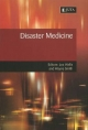 Disaster Medicine - L. Wallis; Wayne Smith