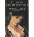 Aurora Leigh and Other Poems: and Other Poems. - Elizabeth Barrett Browning