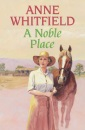 A Noble Place - Anne Whitfield