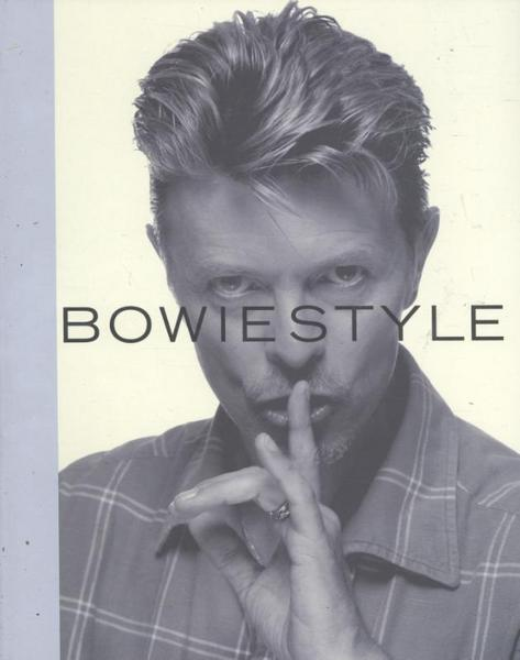 Paytress, M: Bowie Style - Mark Paytress