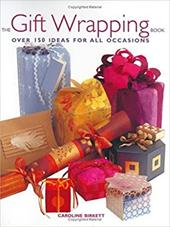 The Gift Wrapping Book - Birkett, Caroline