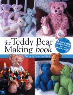 The Teddy Bear Making Book