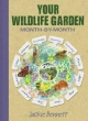 Your Wildlife Garden - Jackie Bennett
