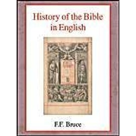 History of the Bible in English - Frederick Fyvie Bruce