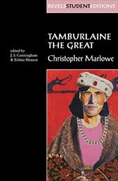 Tamburlaine the Great - Marlowe, Christopher / Cunningham, J. S. / Henson, Eithne
