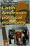 Case Studies in Latin American Political
