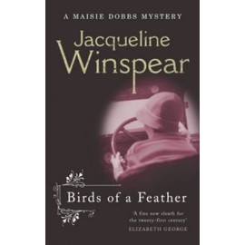 Birds Of A Feather: A Maisie Dobbs Mystery - Jacqueline Winspear