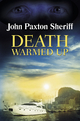 Death Warmed Up - John Paxton Sheriff
