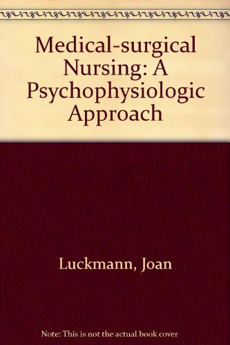 Medical-surgical Nursing: A Psychophysiologic Approach