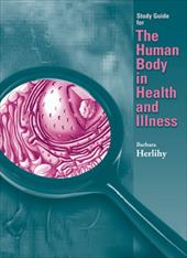 Study Guide for the Human Body in Health and Illness - Herlihy / Herlihy, Barbara