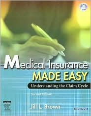 Medical Insurance Made Easy: Understanding the Claim Cycle - Jill Brown