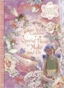 Sweet Pea's Garden: Special Things to Make and Do [With 50 Flowery Stickers and Punch Outs]