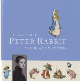 The World Of Peter Rabbit And Beatrix Potter - Béatrix Potter
