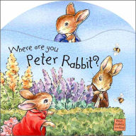 Where are You Peter Rabbit? (Bouncy) - Beatrix Potter